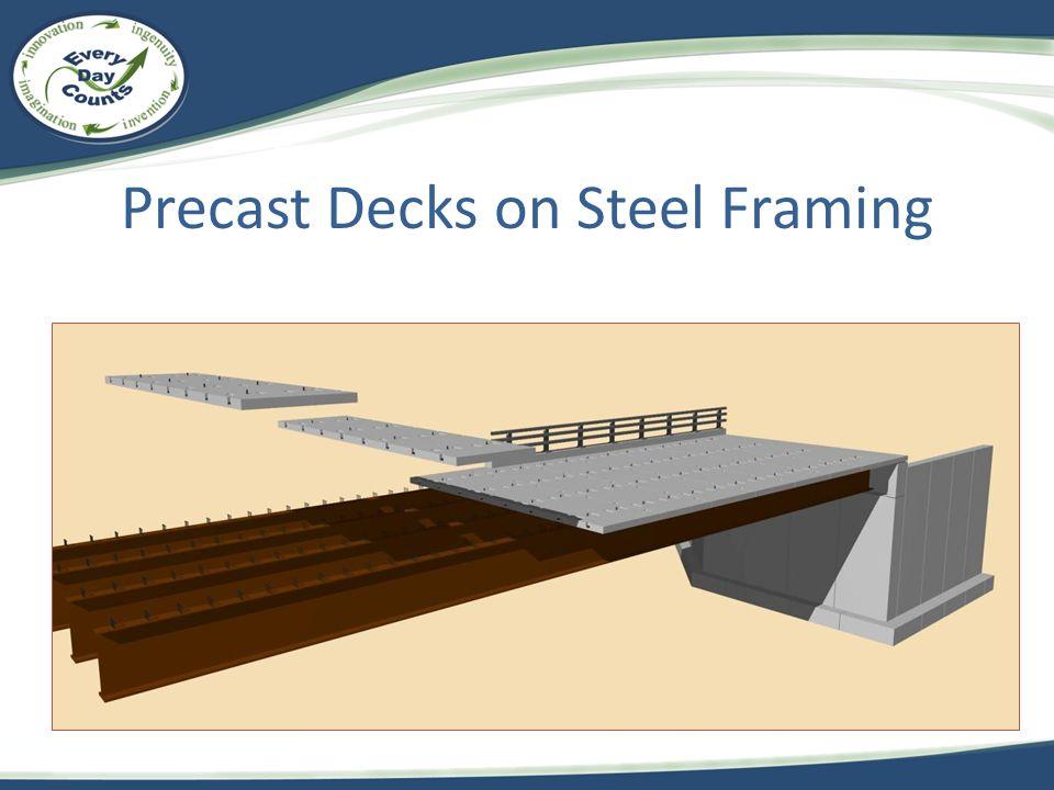 Precast Decks on Steel Framing