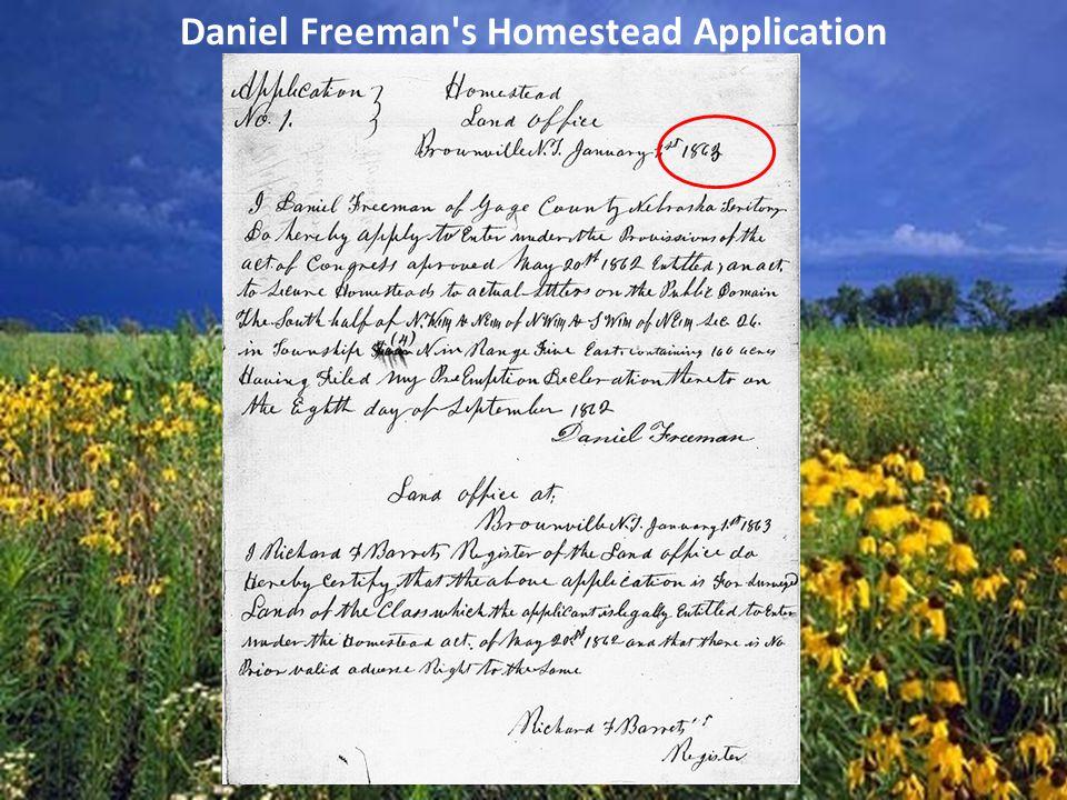 Daniel Freeman's Homestead Application