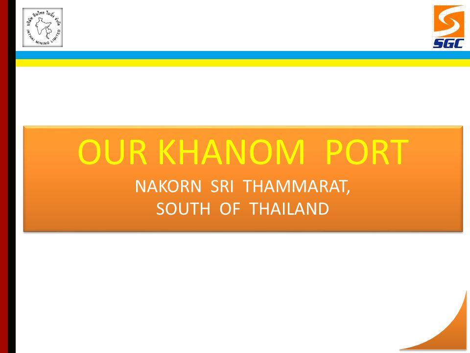 OUR KHANOM PORT NAKORN SRI THAMMARAT, SOUTH OF THAILAND