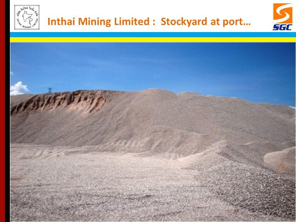Inthai Mining Limited : Stockyard at port…