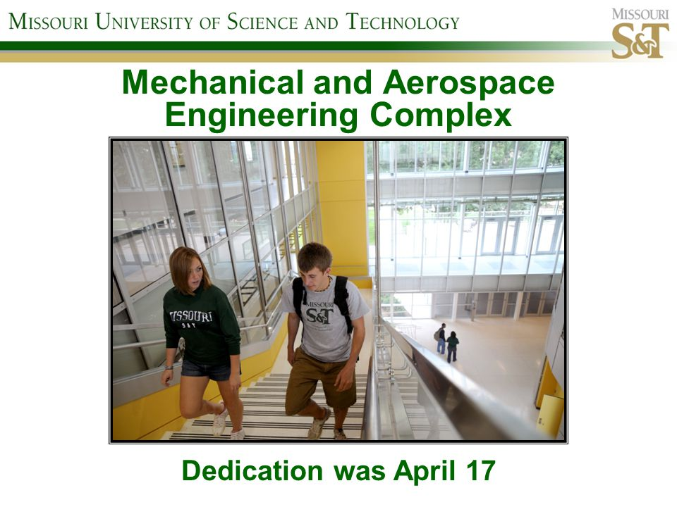 Mechanical and Aerospace Engineering Complex Dedication was April 17