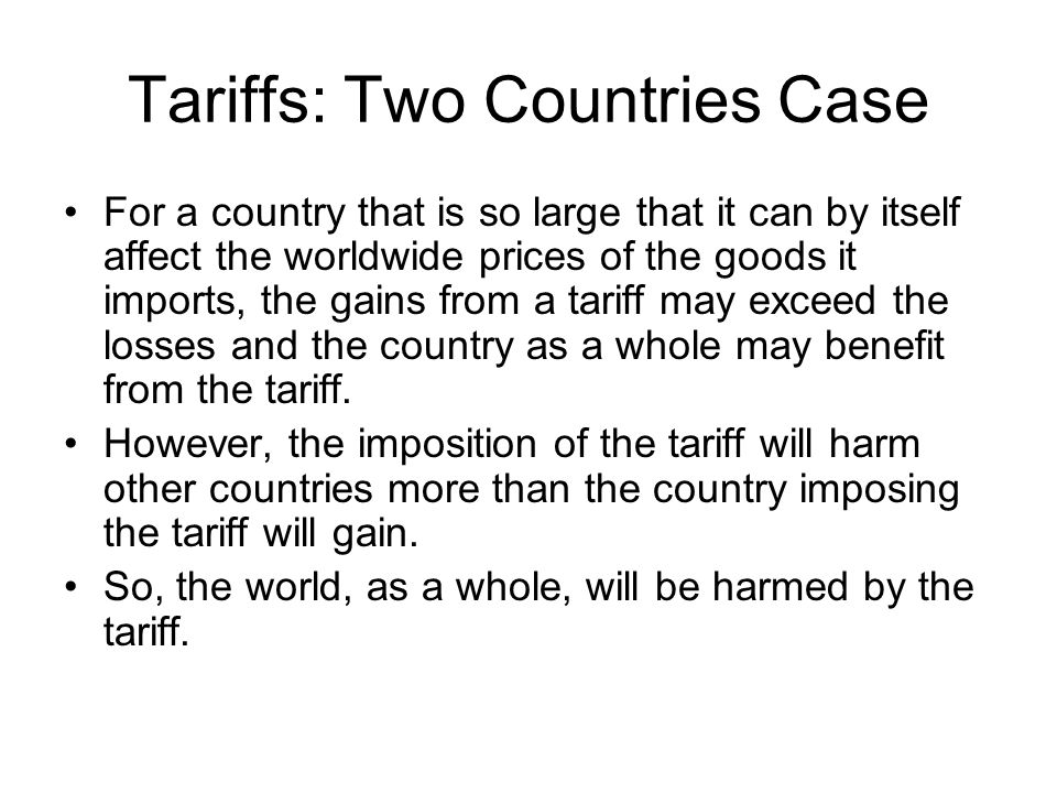 Tariffs: Two Countries Case EuropeJapan BeforeAfterBeforeAfter Consumer Surplus AABFGHIJKFG Producer Surplus BCDEDELOHLO Tariff Revenue -- JM Total Surplus ABCDEABDEFGHIJKLOFGHJLOM