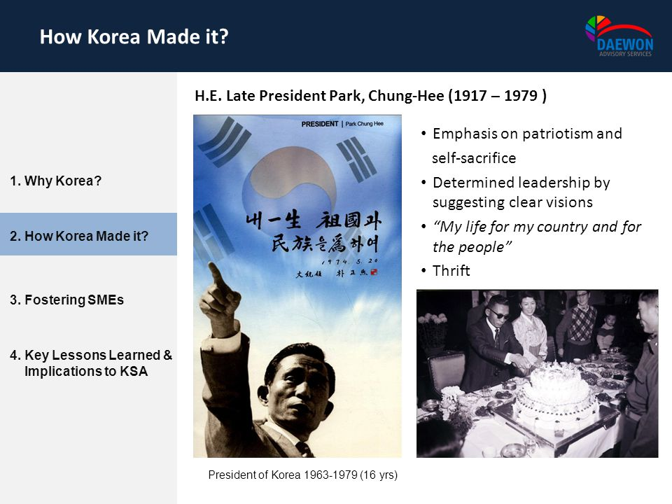 Emphasis on patriotism and self-sacrifice Determined leadership by suggesting clear visions My life for my country and for the people Thrift How Korea