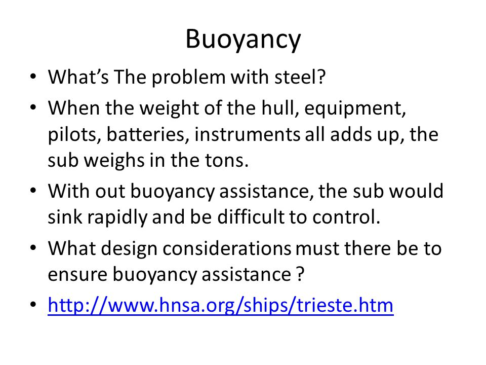 Buoyancy Whats The problem with steel.
