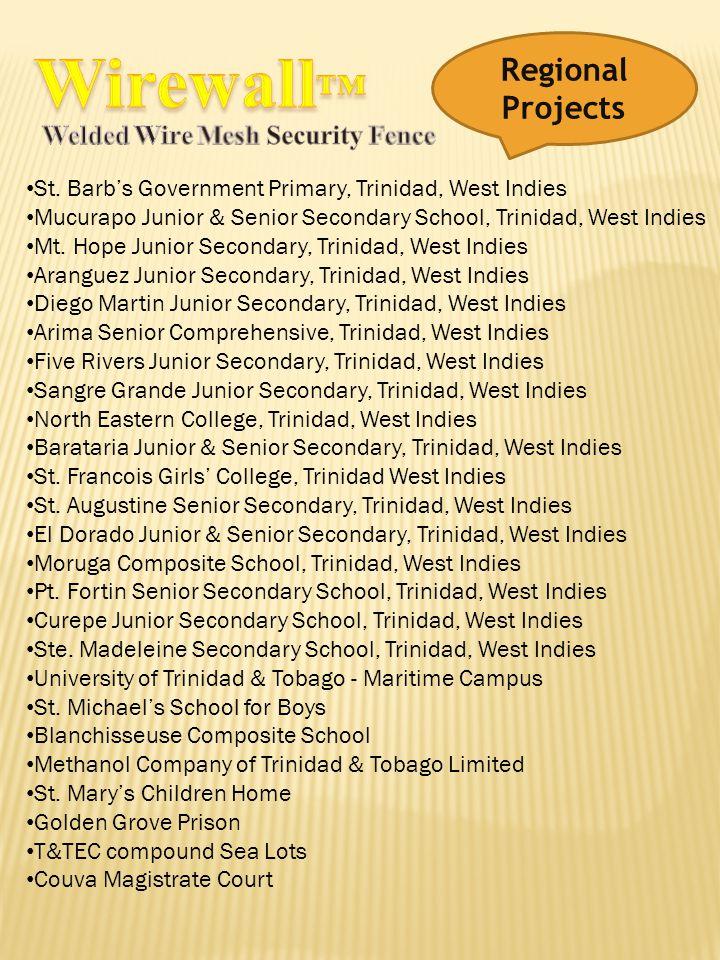 St. Barbs Government Primary, Trinidad, West Indies Mucurapo Junior & Senior Secondary School, Trinidad, West Indies Mt. Hope Junior Secondary, Trinid