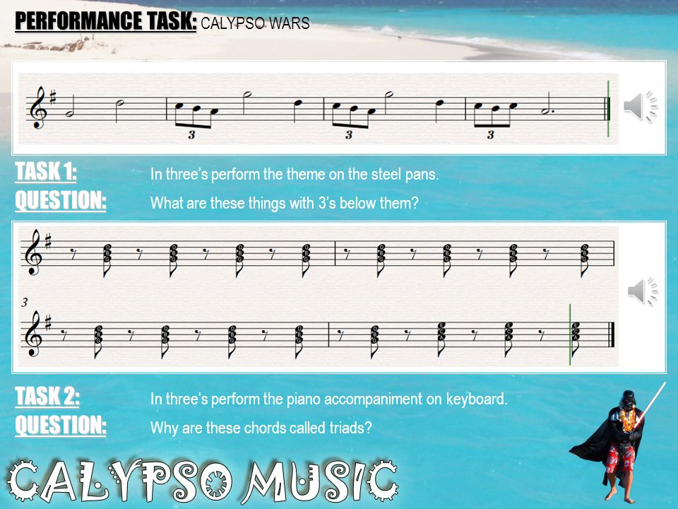 Calypso Music Calypso music comes from Trinidad and Tobago. The islands have a core population of descendants of African slaves, the French brought Ca
