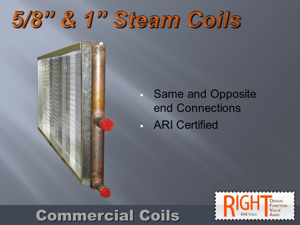 Same and Opposite end Connections ARI Certified Commercial Coils