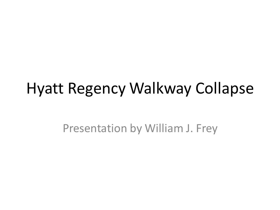 Resources Hyatt Regency Kansas City Walkway Collapse Online Ethics Center for Engineering 11/24/2010 National Academy of Engineering Accessed: Thursday, December 16, 2010 Henry Petroski (1985).