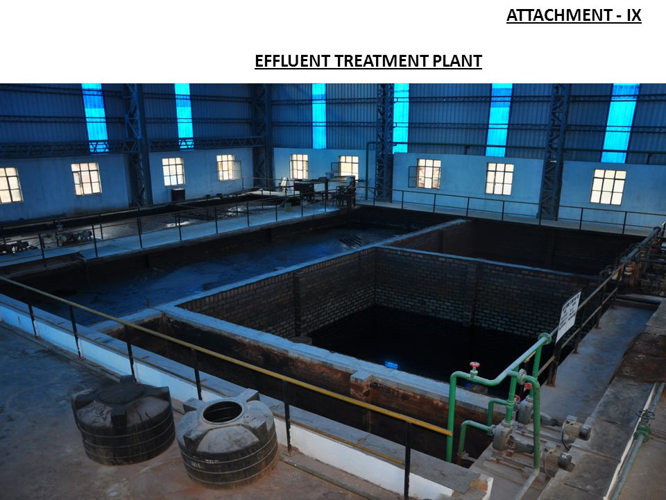 ATTACHMENT - IX EFFLUENT TREATMENT PLANT