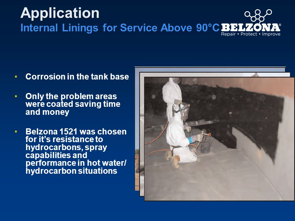 Application Internal Linings for Service Above 90°C Corrosion in the tank base Only the problem areas were coated saving time and money Belzona 1521 w