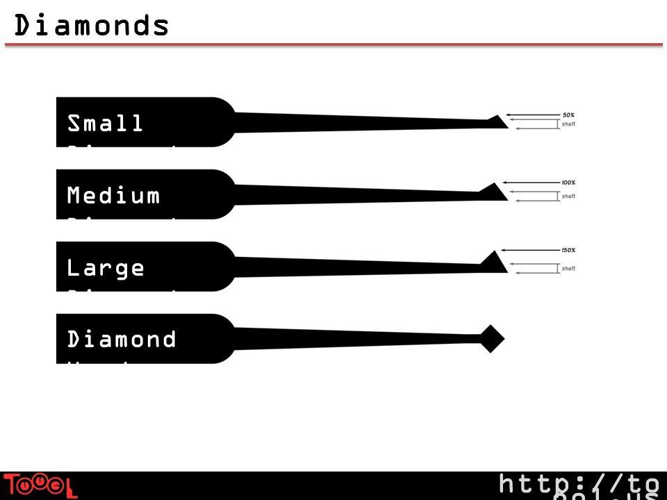 http://to ool.us Diamonds Small Diamond Medium Diamond Large Diamond Diamond Head
