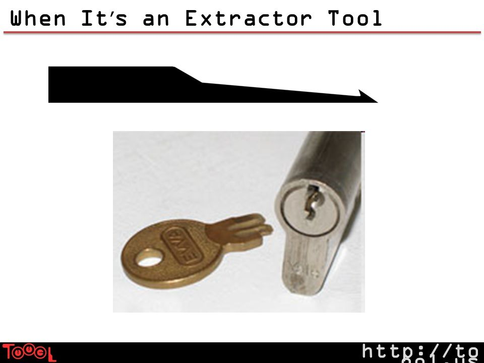 http://to ool.us When It s an Extractor Tool