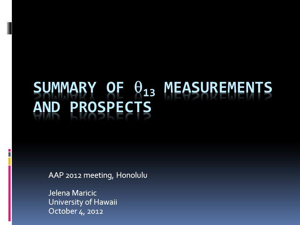 AAP 2012 meeting, Honolulu Jelena Maricic University of Hawaii October 4, 2012