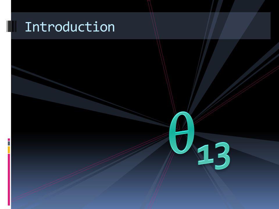 Starting point in 2003: CHOOZ Last non-measured neutrino mixing angle.
