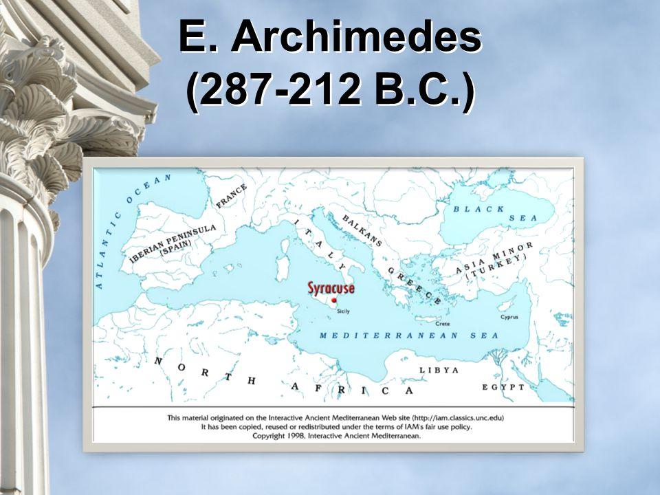 E. Archimedes (287-212 B.C.)