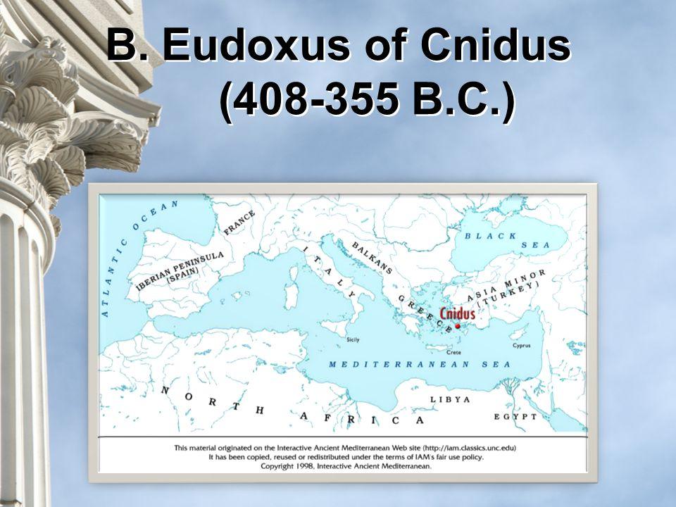 B.Eudoxus of Cnidus (408-355 B.C.)