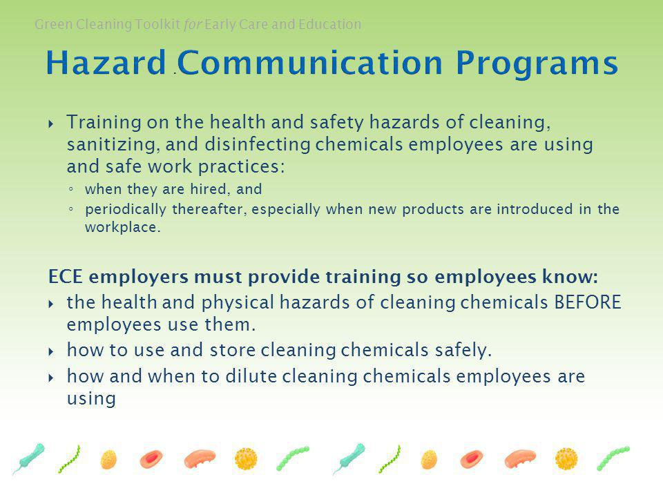 Green Cleaning Toolkit for Early Care and Education Training on the health and safety hazards of cleaning, sanitizing, and disinfecting chemicals empl