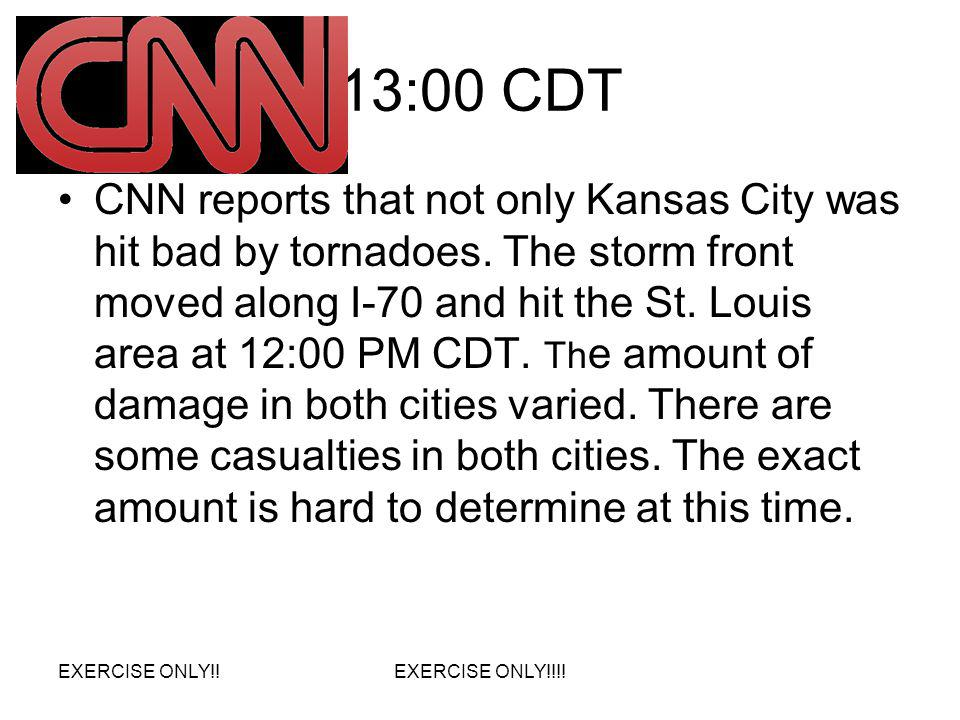 13:00 CDT CNN reports that not only Kansas City was hit bad by tornadoes. The storm front moved along I-70 and hit the St. Louis area at 12:00 PM CDT.