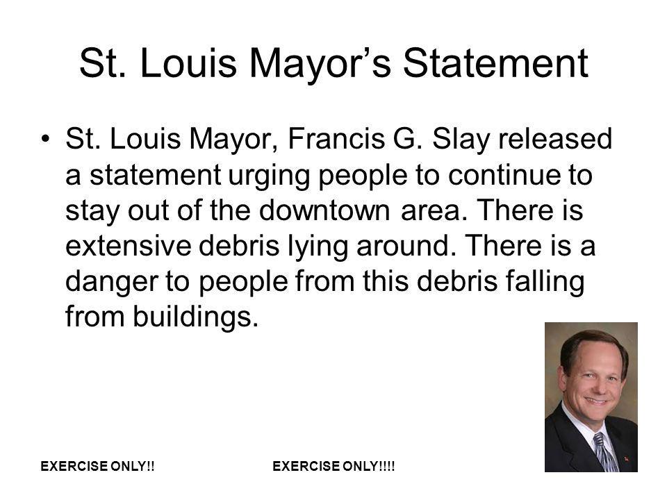 St.Louis Mayors Statement St. Louis Mayor, Francis G.