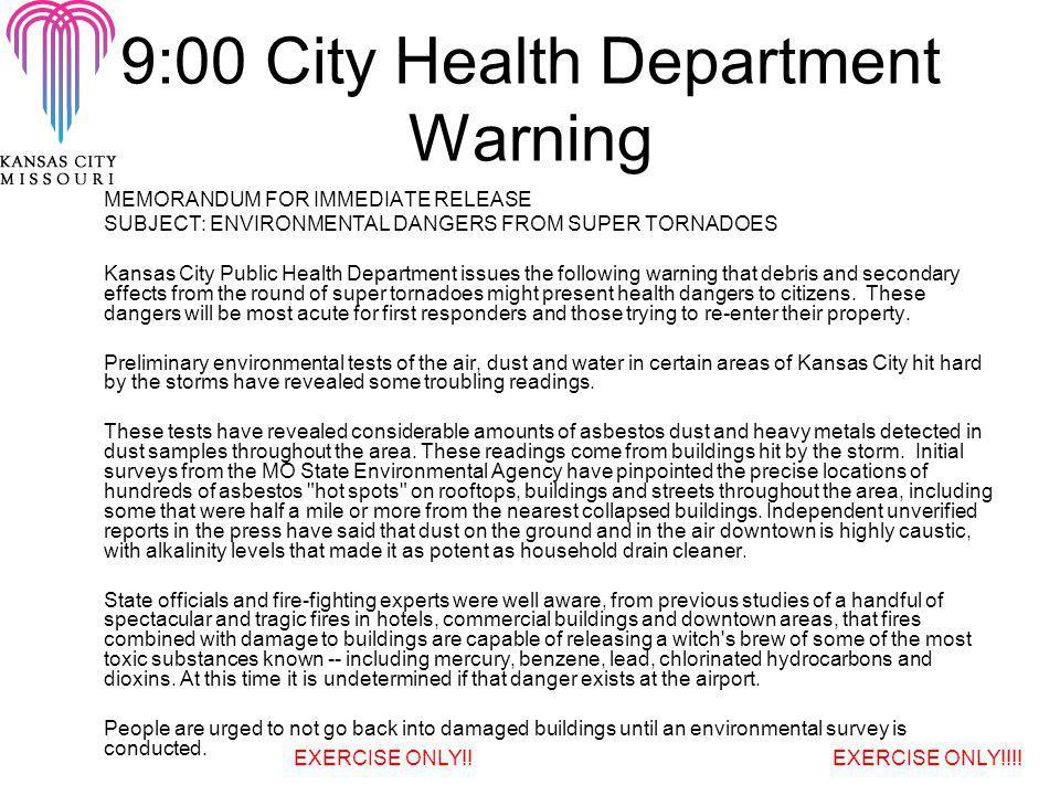 9:00 City Health Department Warning MEMORANDUM FOR IMMEDIATE RELEASE SUBJECT: ENVIRONMENTAL DANGERS FROM SUPER TORNADOES Kansas City Public Health Dep