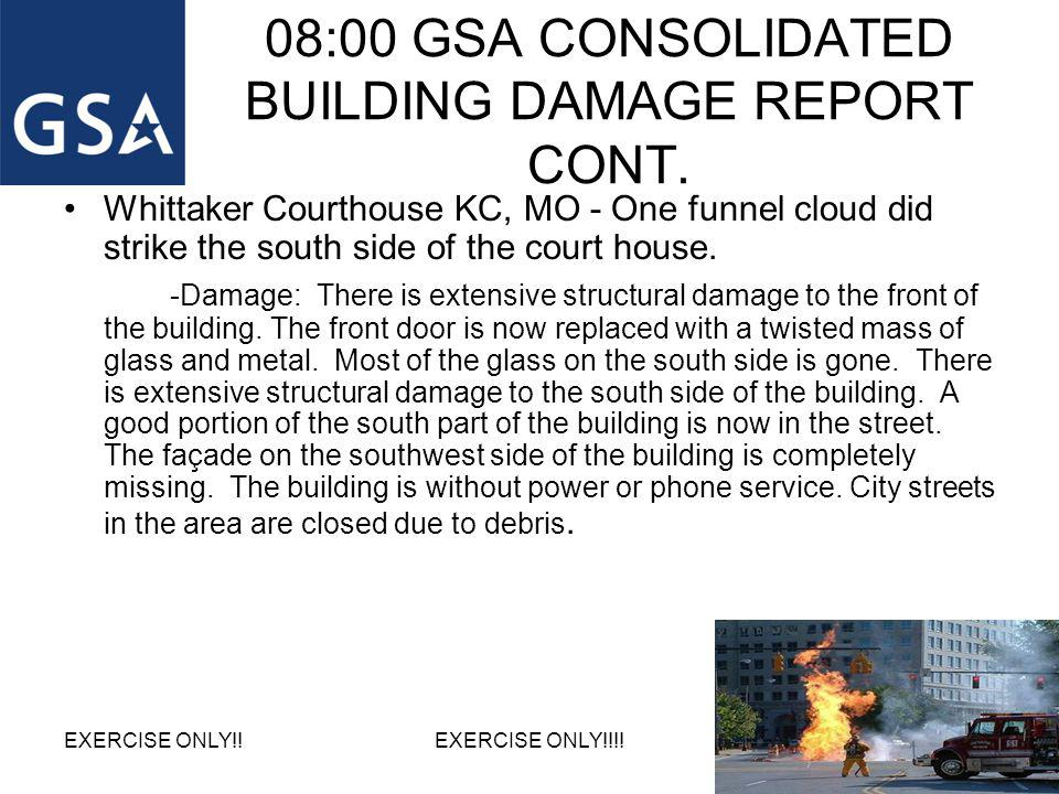 08:00 GSA CONSOLIDATED BUILDING DAMAGE REPORT CONT.