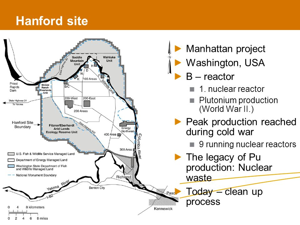 Hanford site 2 Manhattan project Washington, USA B – reactor 1.