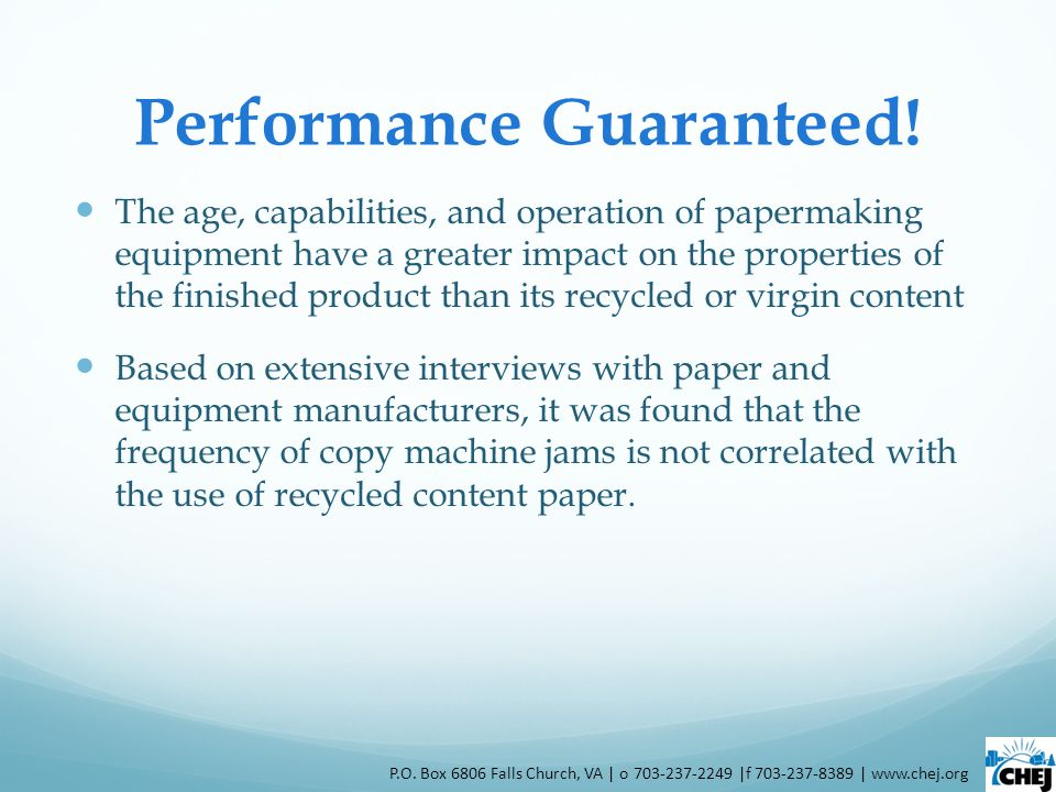 Performance Guaranteed! The age, capabilities, and operation of papermaking equipment have a greater impact on the properties of the finished product