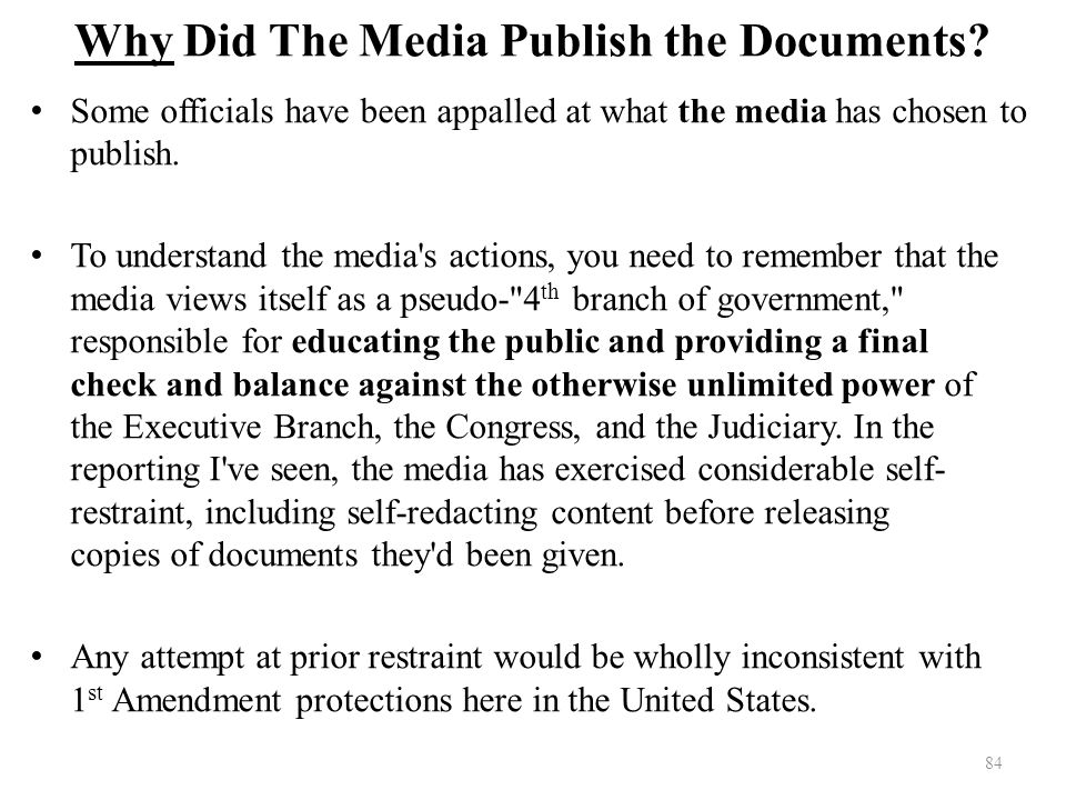 Why Did The Media Publish the Documents.