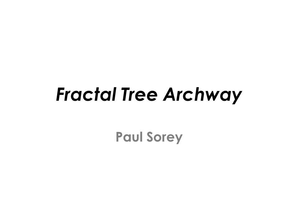 Fractal Tree Archway Paul Sorey