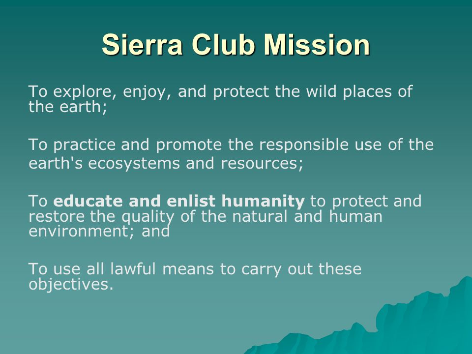 Sierra Club – John Muir Chapter Formed in 1963, we are the statewide branch of the Sierra Club in Wisconsin We follow the footsteps of legendary Wisconsin conservationists: John Muir, Aldo Leopold, Sigurd Olson and Gaylord Nelson.