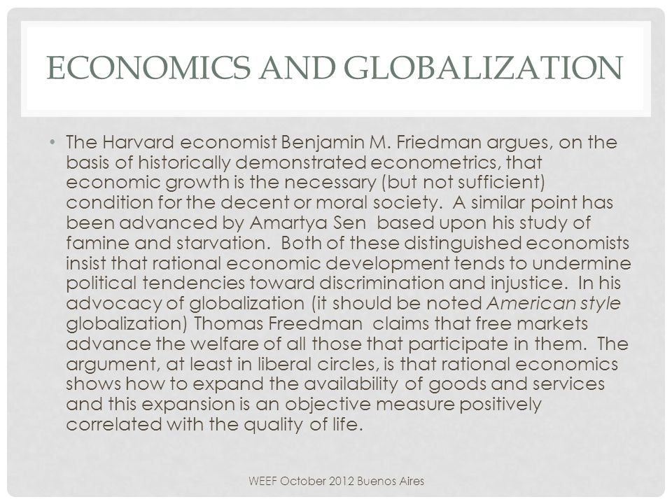 ECONOMICS AND GLOBALIZATION The Harvard economist Benjamin M.