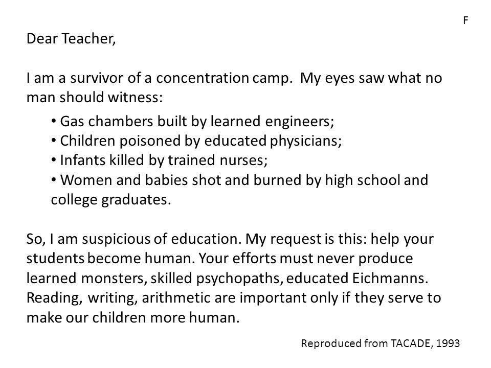 F Dear Teacher, I am a survivor of a concentration camp.
