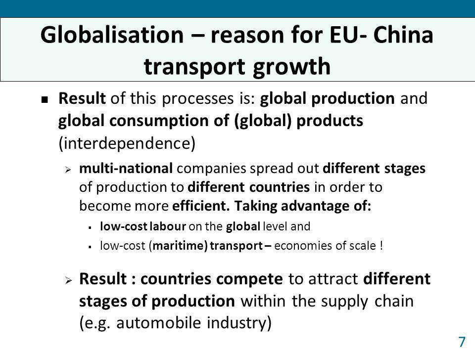 Result of this processes is: global production and global consumption of (global) products (interdependence) multi-national companies spread out diffe