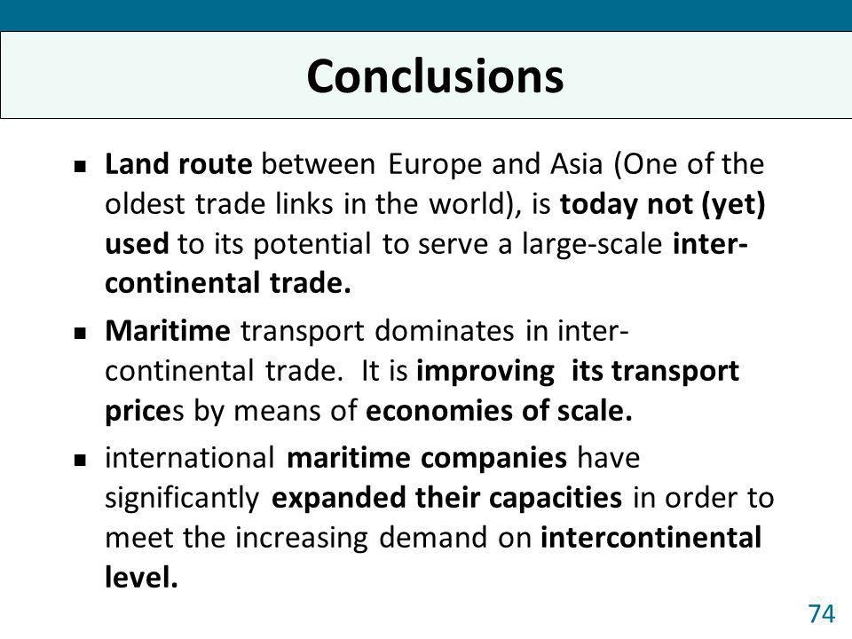 Land route between Europe and Asia (One of the oldest trade links in the world), is today not (yet) used to its potential to serve a large-scale inter