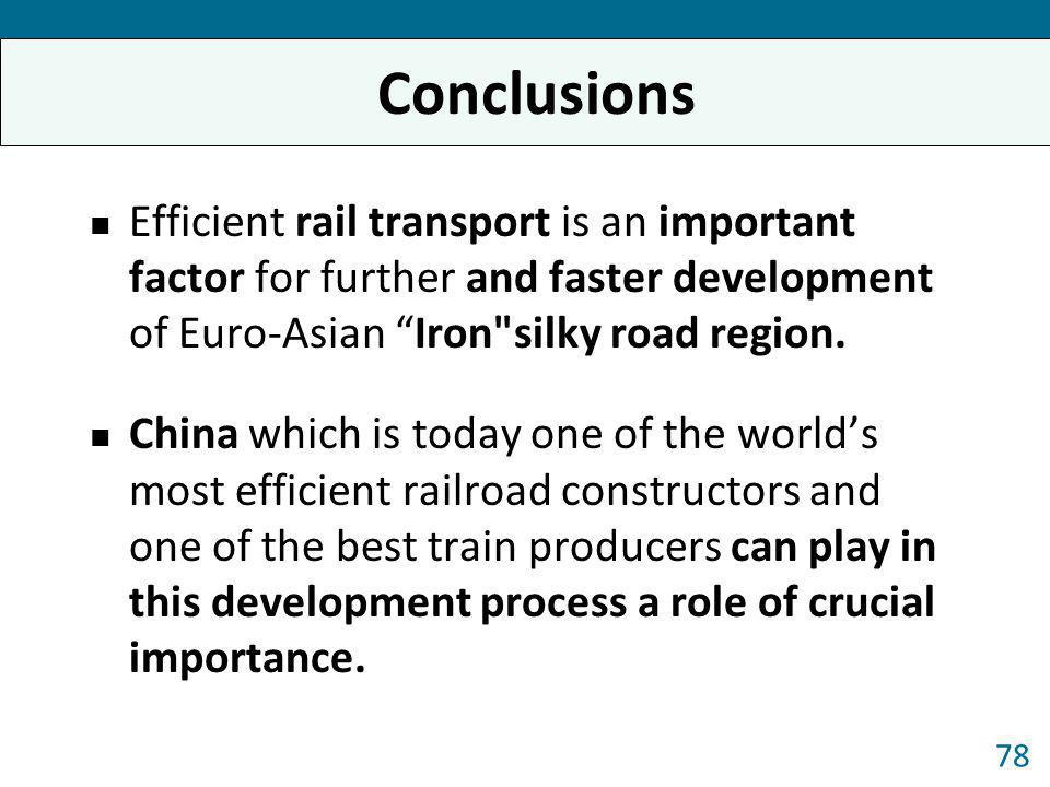 Efficient rail transport is an important factor for further and faster development of Euro-Asian Iron