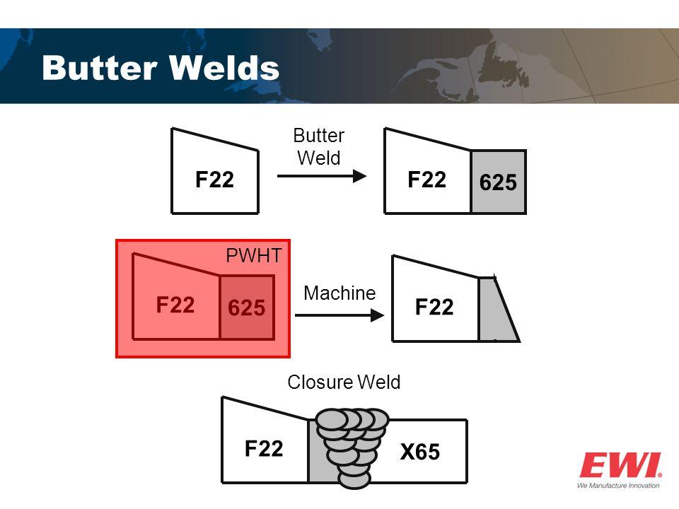 Butter Welds F22 X65 F22 625 F22 625 Butter Weld Machine PWHT F22 Closure Weld