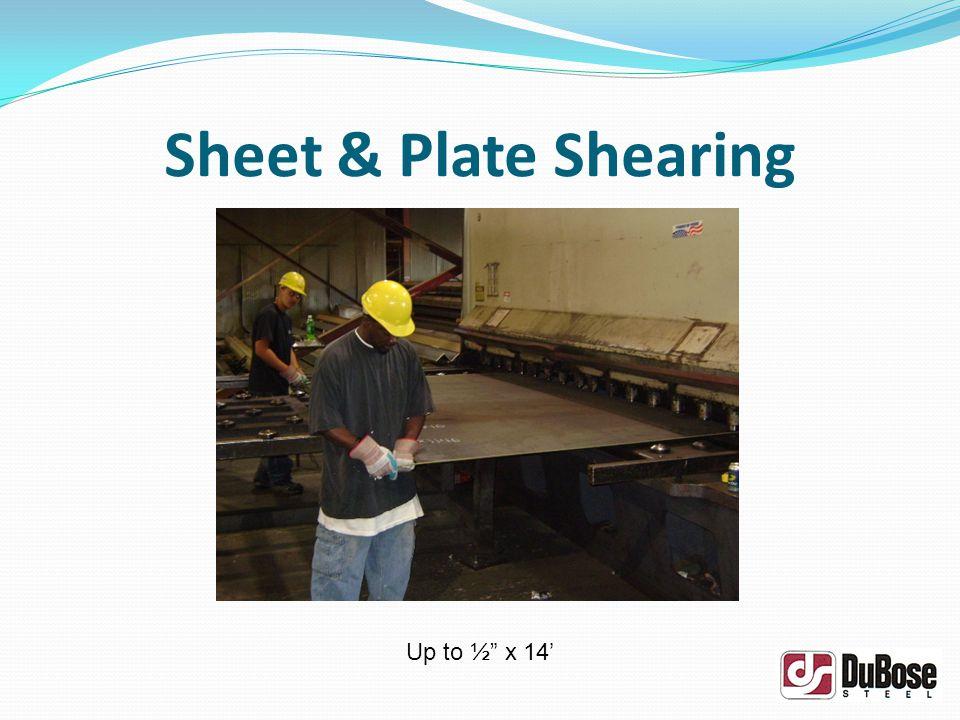 Sheet & Plate Shearing Up to ½ x 14