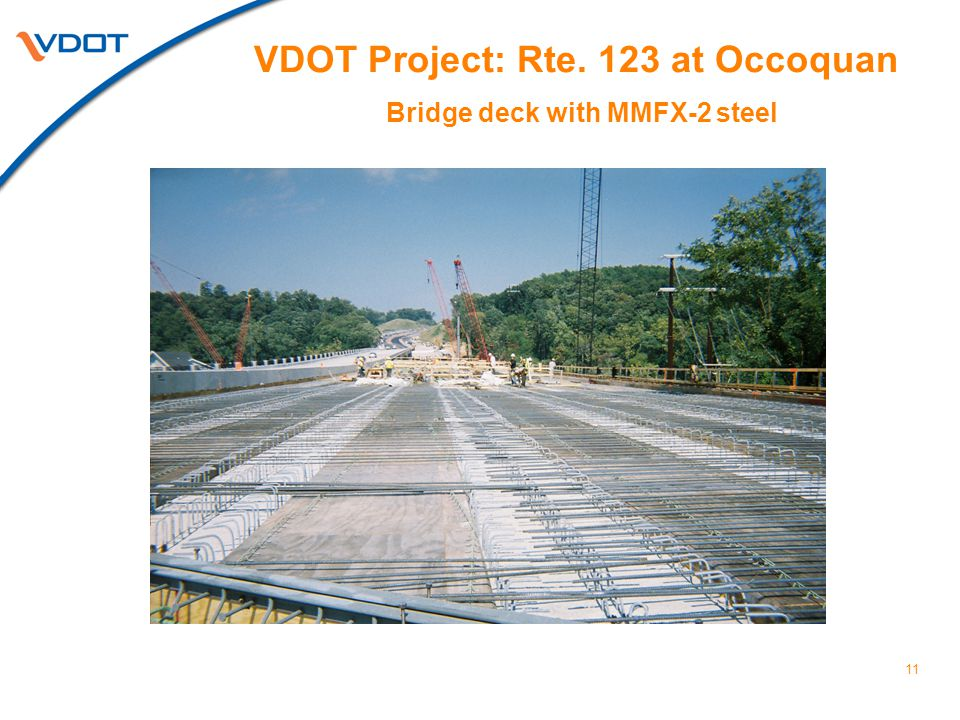 11 VDOT Project: Rte. 123 at Occoquan Bridge deck with MMFX-2 steel
