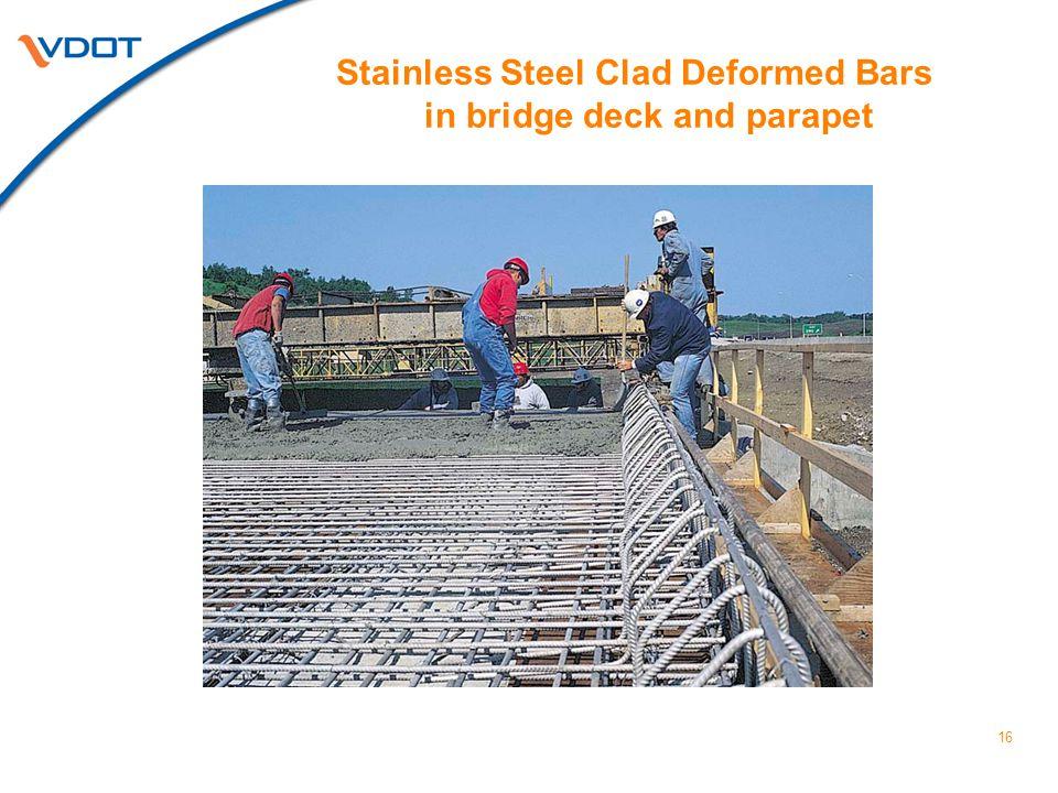 16 Stainless Steel Clad Deformed Bars in bridge deck and parapet