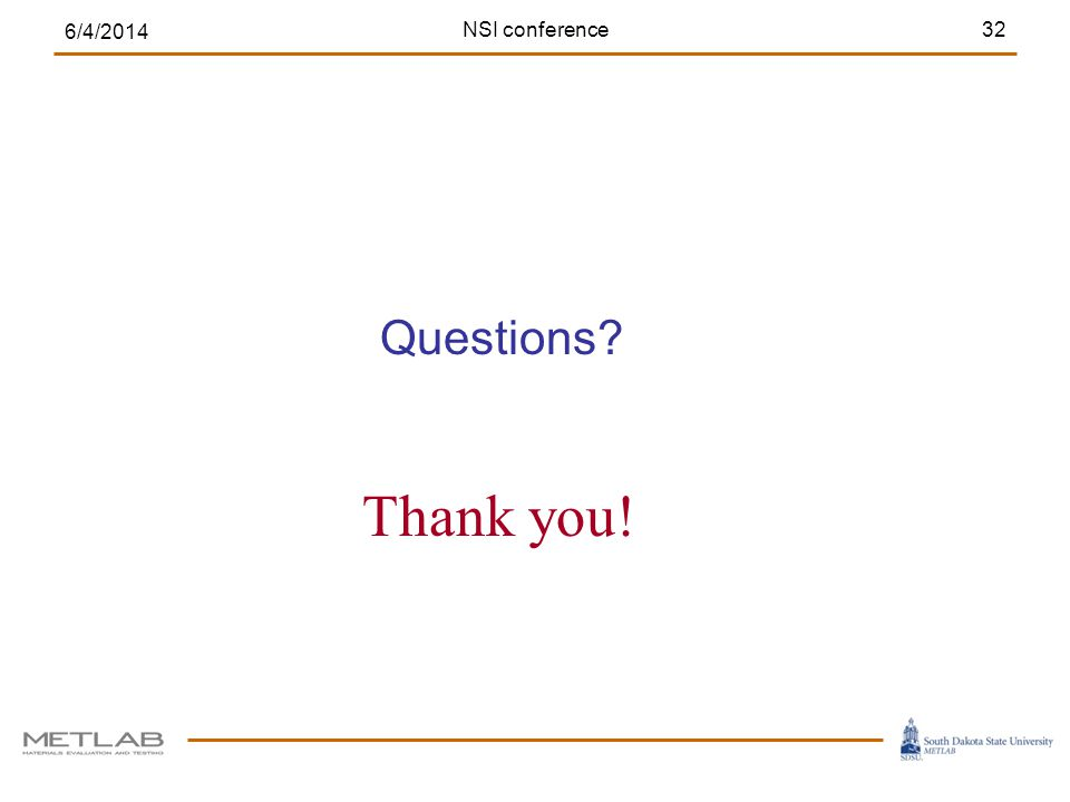 Questions 6/4/2014 NSI conference32 Thank you!
