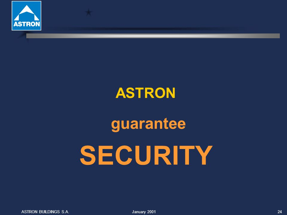 January 2001ASTRON BUILDINGS S.A.24 ASTRON SECURITY guarantee