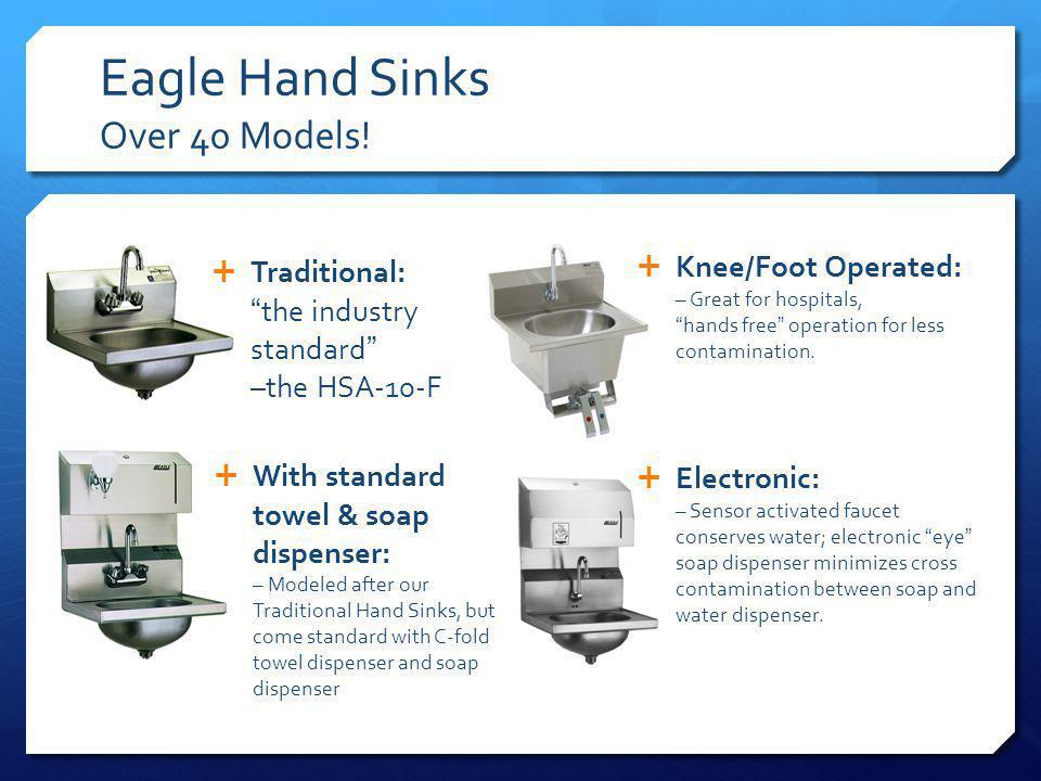 Eagle Hand Sinks Over 40 Models.