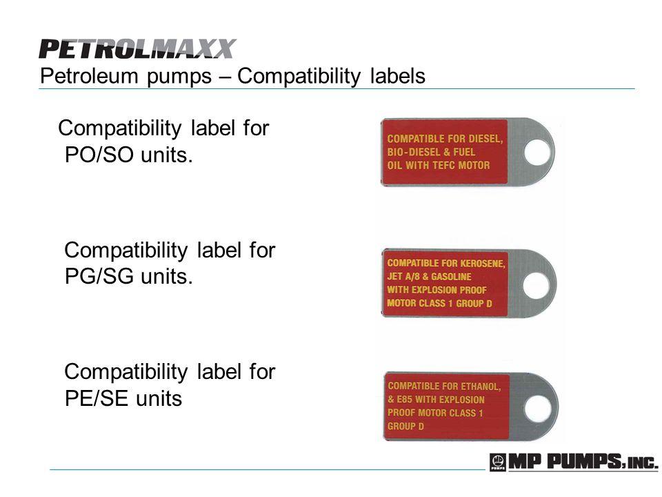 Petroleum pumps – Compatibility labels Compatibility label for PO/SO units.