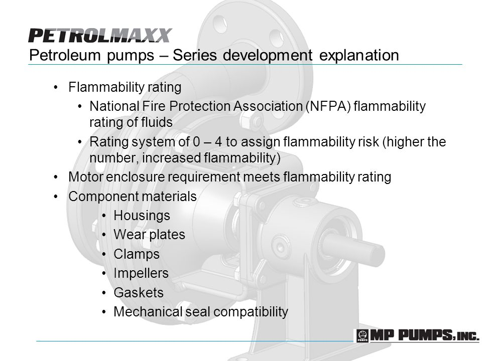 Petroleum pumps – Series development explanation Flammability rating National Fire Protection Association (NFPA) flammability rating of fluids Rating