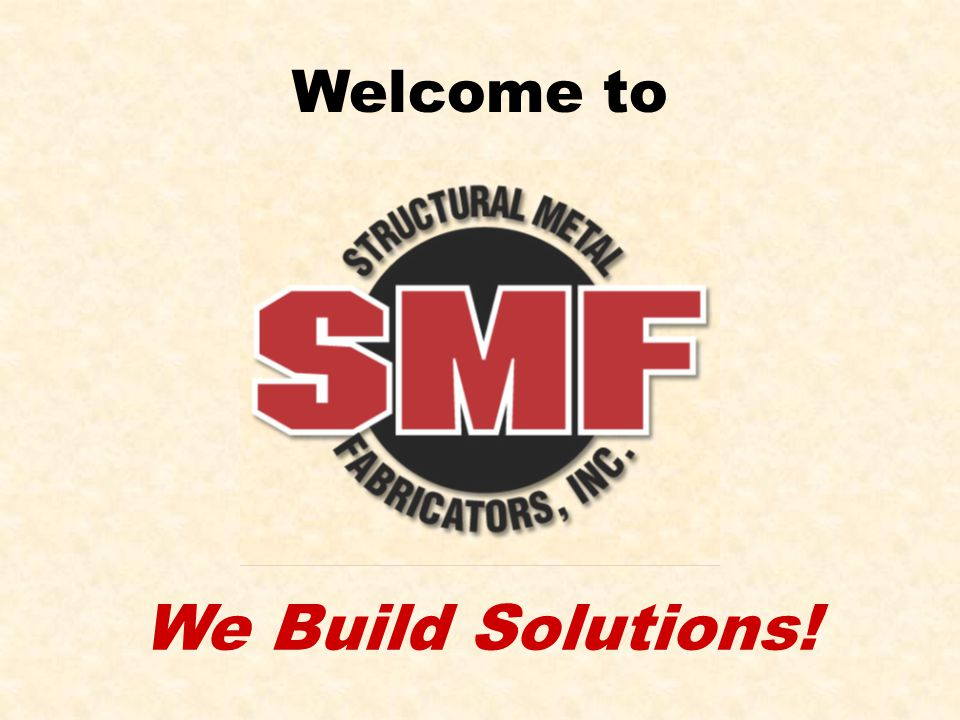 SMF History Cement Quarries Battery Manufacturing Foundries Plastic Food Processing & Distribution …and more Founded in 1979 by Lee A.