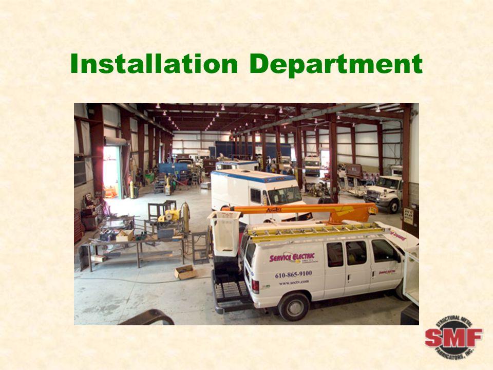 Installation Department