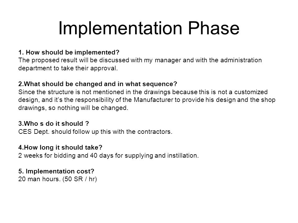 Implementation Phase 1. How should be implemented.