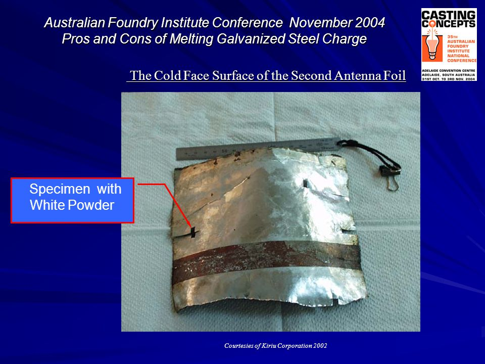 The Cold Face Surface of the Second Antenna Foil The Cold Face Surface of the Second Antenna Foil Specimen with White Powder Courtesies of Kiriu Corpo