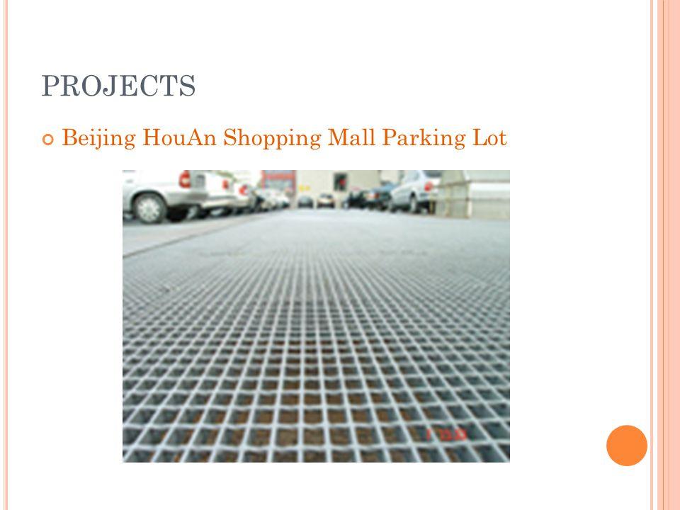 PROJECTS Beijing HouAn Shopping Mall Parking Lot