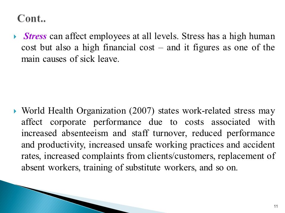 Stress can affect employees at all levels.